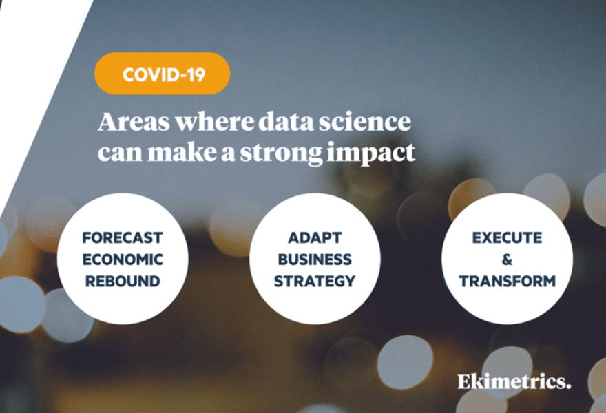 How to respond to Covid-19, leveraging Data Science?