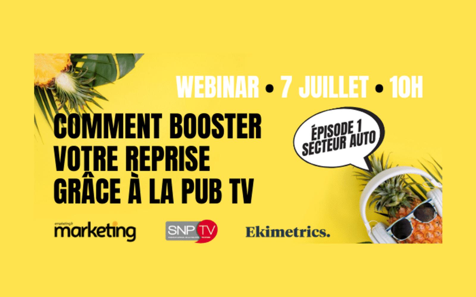 Webinar – Comment booster votre reprise grâce à la publicité TV dans le «monde d'après» ?