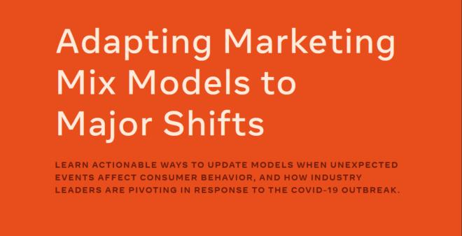 Adapting Marketing Mix Models to Major Shifts