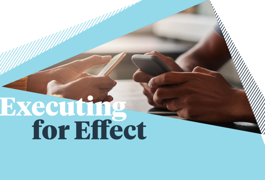 Executing for Effect: best practices to maximize the effects of your Facebook campaigns