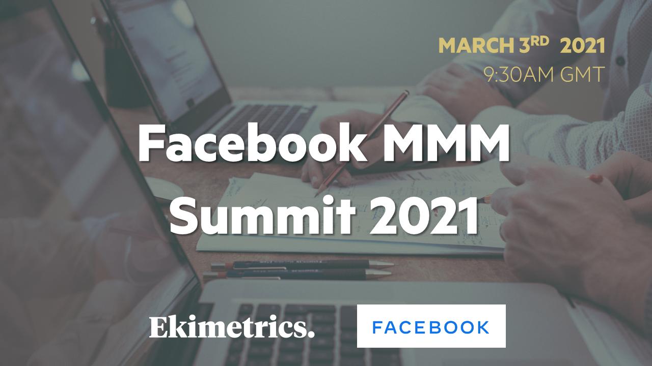 Facebook MMM Summit 2021