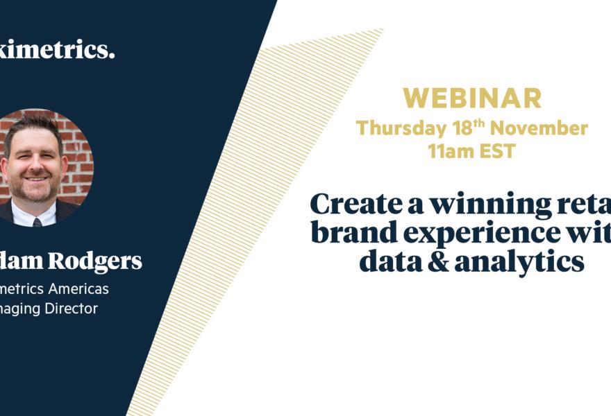 Create A Winning Retail Brand Experience With Data & Analytics